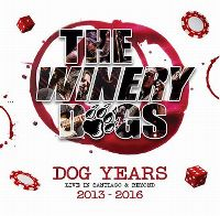 Cover The Winery Dogs - Dog Years Live In Santiago & Beyond 2013-2016 [DVD]
